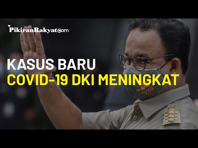 Kasus Baru Covid-19 DKI Meningkat, Anies Baswedan: Dampak Libur Panjang Akhir Oktober Mulai Terasa