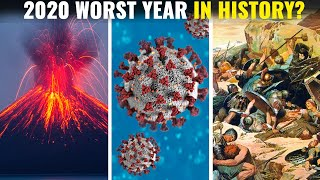 What Was The Worst Year In Human History?