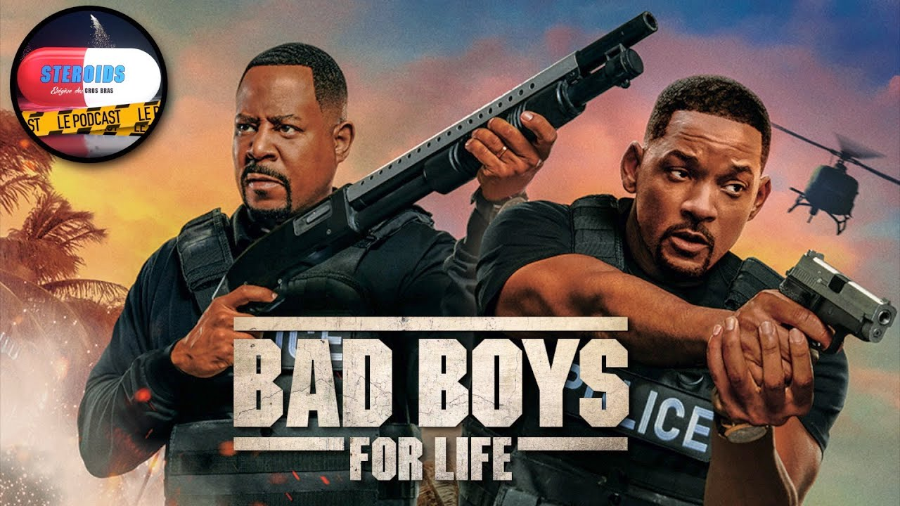 BAD BOYS FOR LIFE : STEROIDS - LE PODCAST