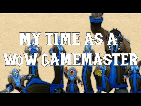 My Time As A WoW Gamemaster