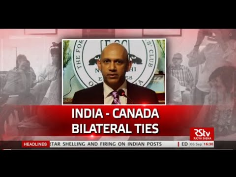 Discourse on India-Canada bilateral ties