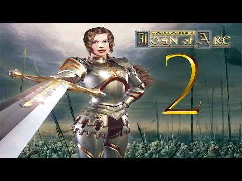 Wars and Warriors: Joan of Arc - Part 2 - One women army