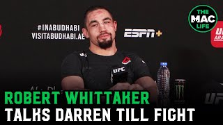 Robert Whittaker on Darren Till fight: