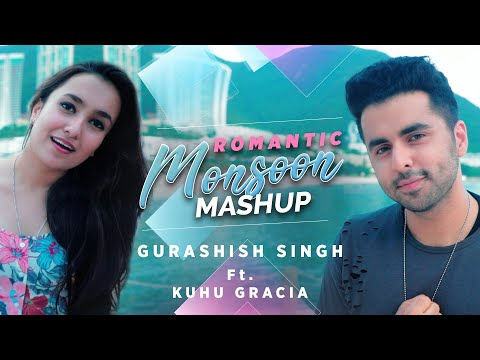 Romantic Monsoon Mashup | Gurashish Singh | ft. Kuhu Gracia I Tanveer Singh Kohli | 90's