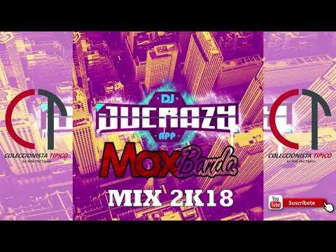 Dj Ju Crazzy Mix 2k18 (Maxbanda)