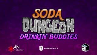 Soda Dungeon - Drinkin Buddies Trailer