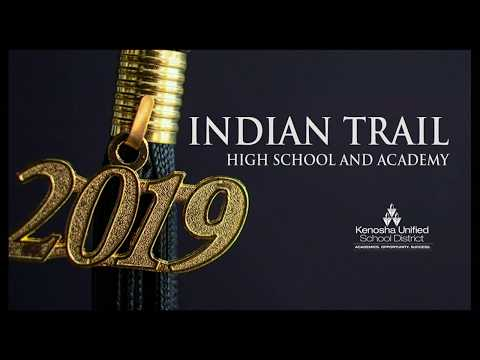 Indian Trail High School and Academy Graduation - 2019