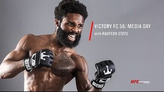 Victory FC 56: Media Day with Raufeon Stots - Preview
