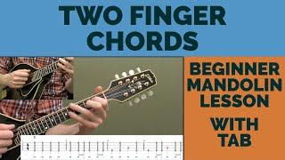 Two Finger Chords Beginner Mandolin Lesson