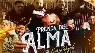 Fuerza Regida - Prenda Del Alma (En Vivo)