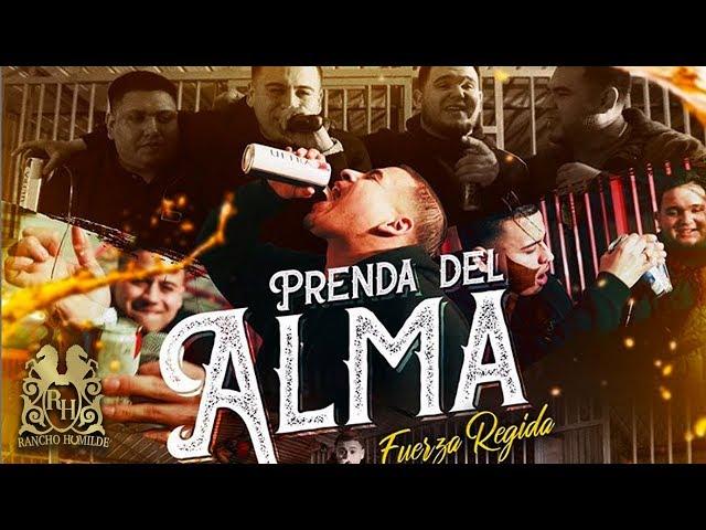 Prenda Del Alma - Fuerza Regida (En Vivo)