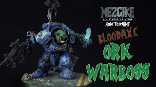 How to paint - Bloodaxe Warboss by Mezgike
