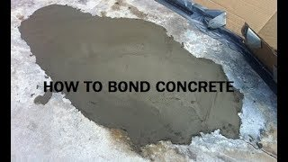 How to bond new concrete to old concrete