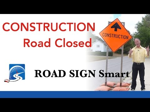 Construction—Road Closed | Pass a Road Test