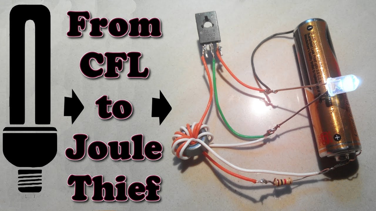 how to make joule thief from cfl simple step by step [ 1280 x 720 Pixel ]