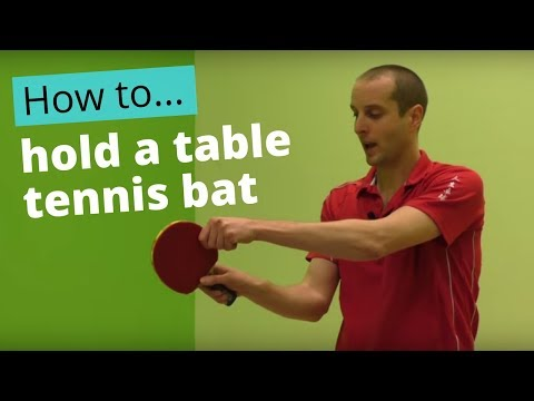 How to hold a table tennis bat