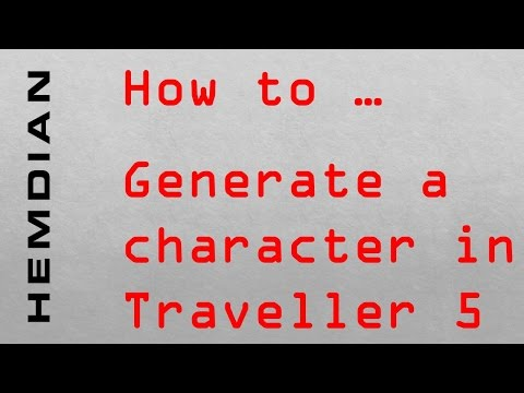 How to generate a character in Traveller 5