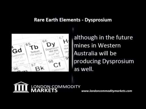 Rare Earth Elements and their uses - Dysprosium