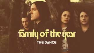 Family of the Year - The Dance [Official HD Audio]