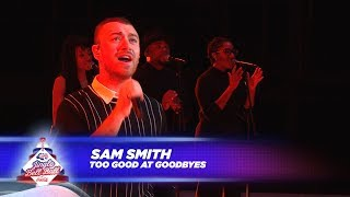 Sam Smith Too Good At Goodbyes Live At Capital