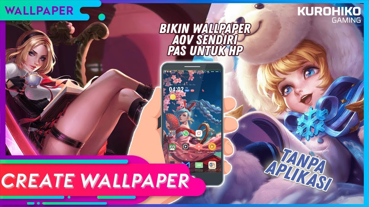 How To Make Your Own Arena Of Valors Wallpaper Arena Of Valor Aov