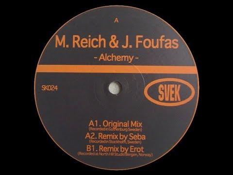 Max Reich & Johannes Foufas - Alchemy ( Erot Remix )