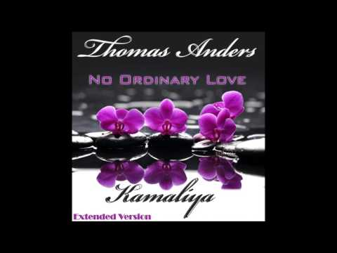 Thomas Anders Feat.  Kamaliya - No Ordinary Love Extended Version (re-cut By Manaev)