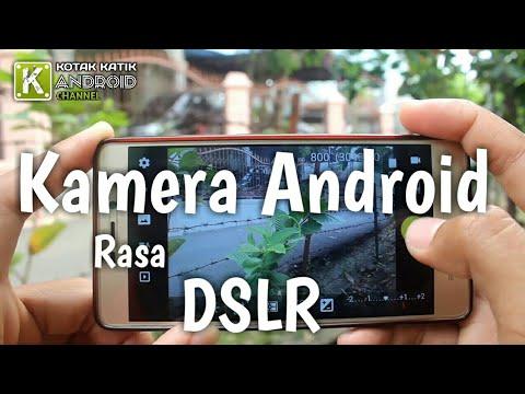 Ambil Gambar Layaknya Kamera Dslr Dengan Kamera Hp Android Kamu