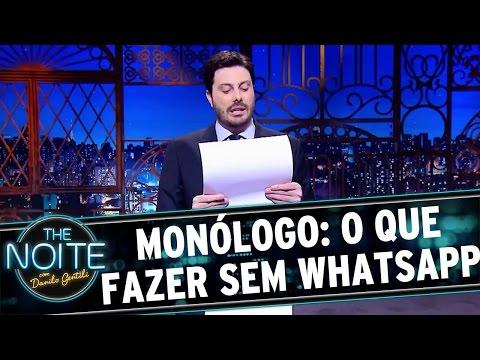 The Noite (04/05/16) - Monólogo: A Cinta do Danilo e o que fazer sem o Whatapp