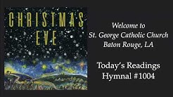 St. George Catholic Church Christmas Vigil Mass, Dec 24, 2019