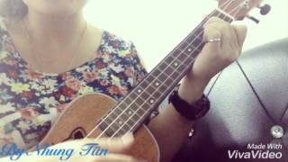 Everytime We Touch Ukulele Cover by Nhung Tũn