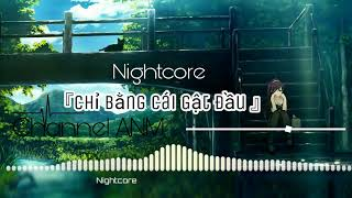 『N G H I T C O R E』Chỉ Bằng Cái Gật Đầu-------Channel A