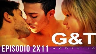 """G&T webserie 2x11 - """"Fallouts & Traps"""""""