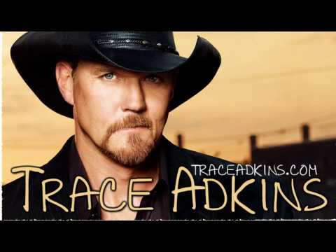 Trace Adkins Greatest Hits - The Best Of Trace Adkins Full Album