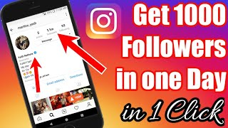 Increase unlimited real followers on Instagram in 2018   How to gain Instagram followers
