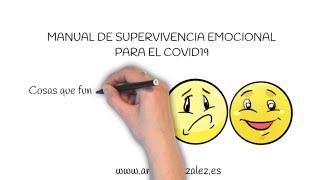 10 Manual de Supervivencia Emocional para el COVID19: RESUMEN