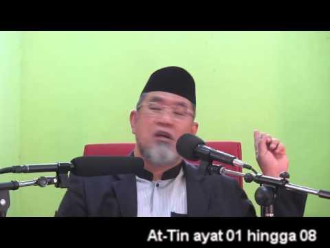 Dr Danial : Kuliah Tafsir Surah At-Tin ayat 01 hingga 08