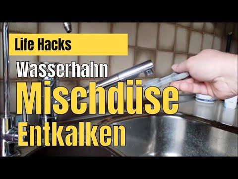 Wasserhahn, Perlator, MIschdüse reinigen und entkalken [Life Hacks]