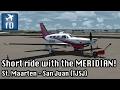 [FSX] Taking the new Malibu Meridian to San Juan for a ride (TJSJ)