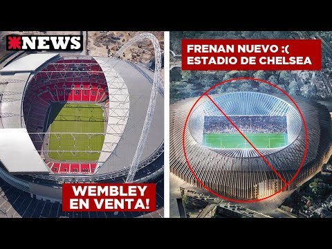 Wembley en venta? - Chelsea frena su nuevo estadio - Nuevo estadio colombiano |  Noticias con Valdo