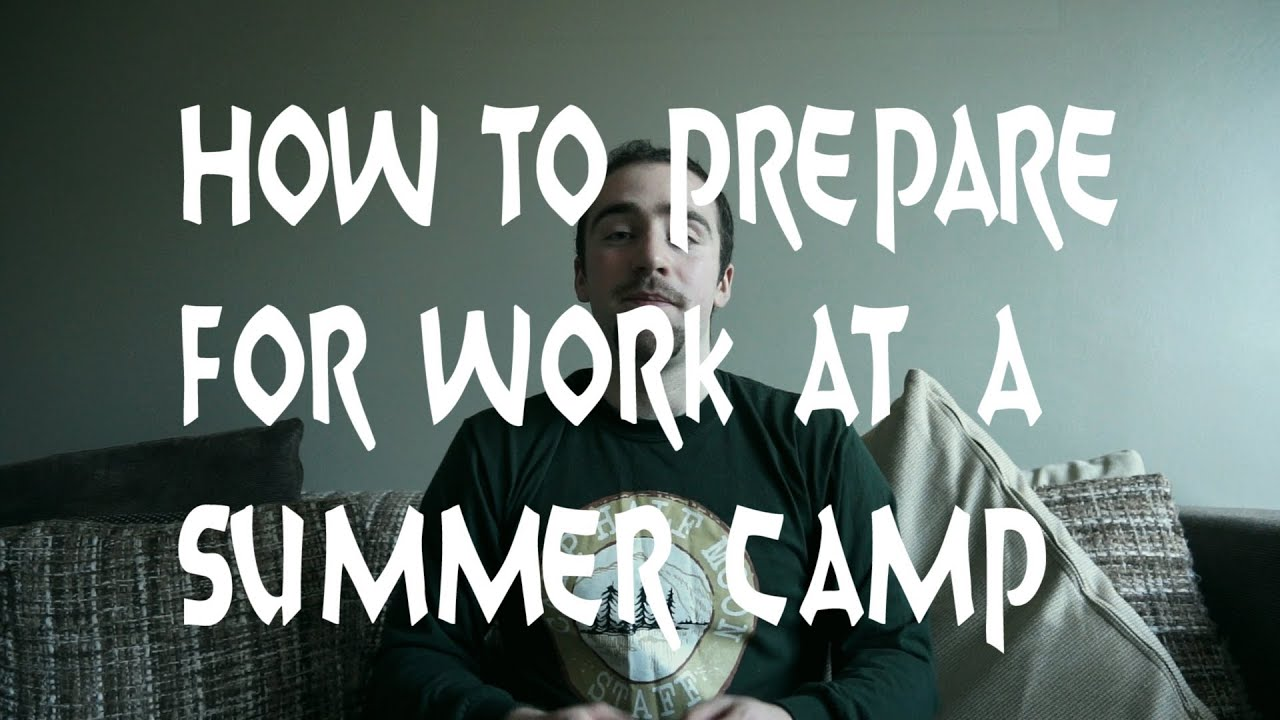 how to work at a summer camp