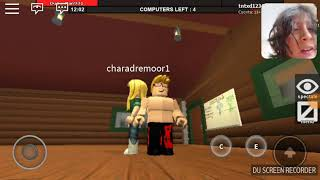 I play roblox still game and go to the weird go look at the 😦