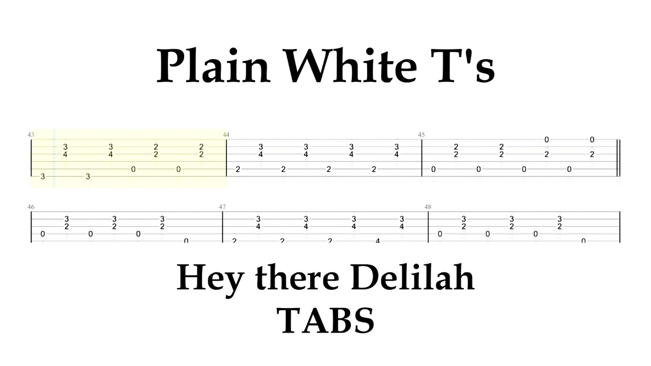 Plain White T's   Hey there Delilah // Guitar TABS
