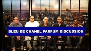 Bleu de Chanel Parfum Discussion with No NonScents, FreddieFragz, Simply Put Scents & Redolessence