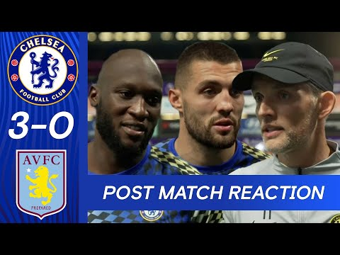 Tuchel, Lukaku and Kovačić react to a relentless victory |  Chelsea 3-0 Aston Villa |  Premier league