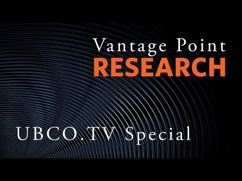 UBCO.TV From Here Special - Vantage Point Research