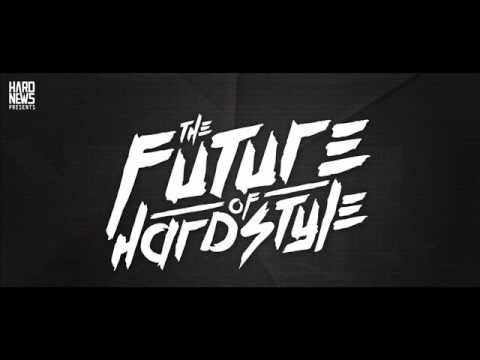 Hard News - The Future of Hardstyle by Alex Van Reyes