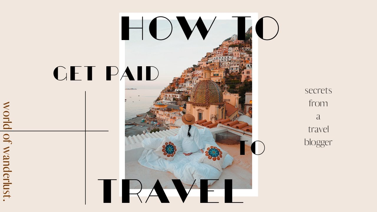 Download How to Get Paid to Travel