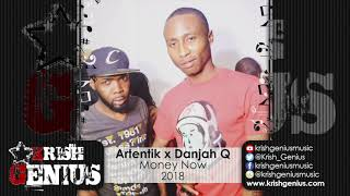 Artentik & Danjah Q - Money Now - April 2018