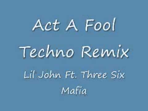 Act A Fool Remix